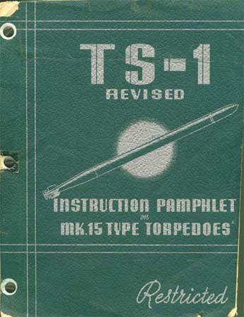 April 1944 Instruction Manual for MK.15 Type Torpedoes